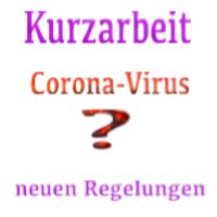 Kurzarbeitergeld (KUG) in der Coronakrise - neues Gesetz