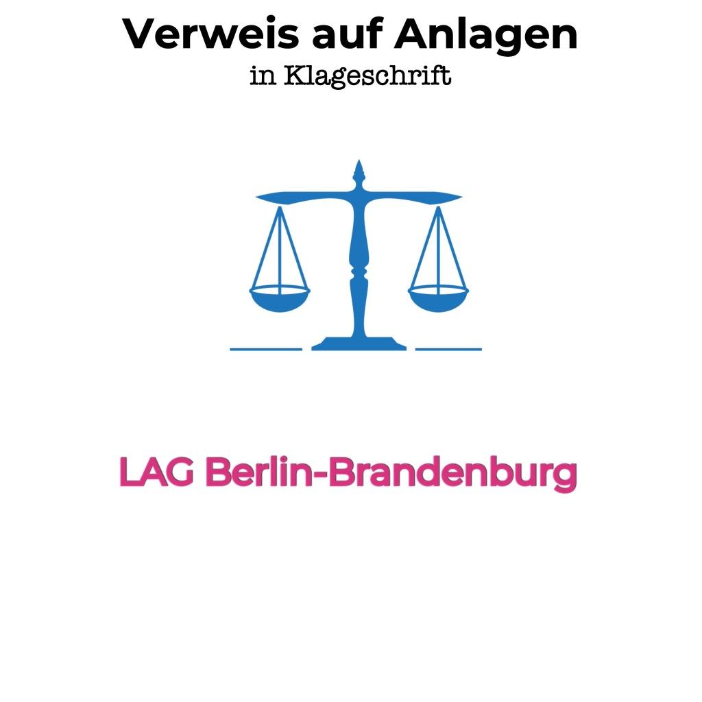 LAG Berlin-Brandenburg: Klage und unzulässiger Verweis auf Anlagen